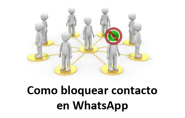 como bloquear contacto en whatsapp