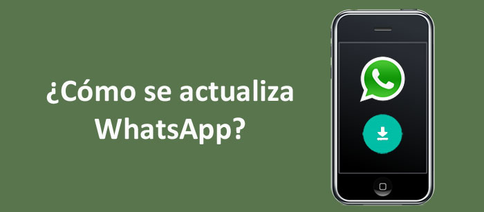 como se actualiza WhatsApp