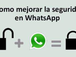 como mejorar seguridad whatsapp